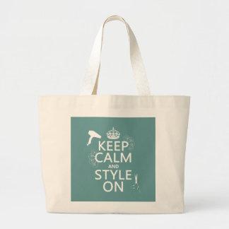 Guarde la calma y el estilo en (cualquier color de bolsa tela grande
