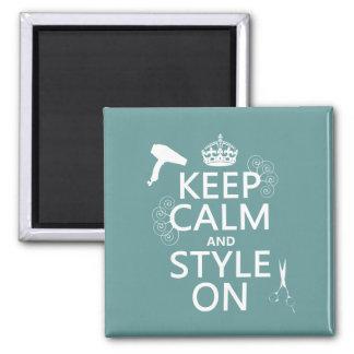 Guarde la calma y el estilo en (cualquier color de iman