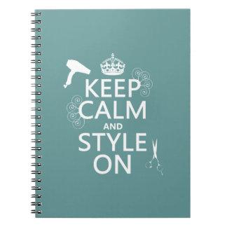 Guarde la calma y el estilo en (cualquier color de libreta