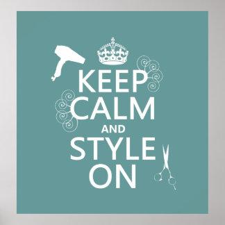 Guarde la calma y el estilo en (cualquier color de póster