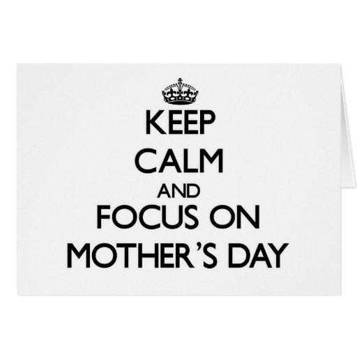 Guarde la calma y el foco el el día de madres tarjeta