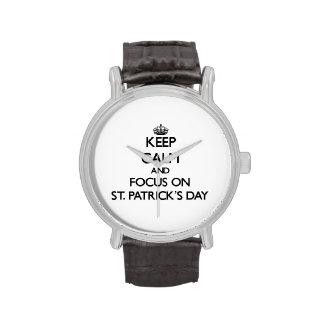 Guarde la calma y el foco el el día de St Patrick