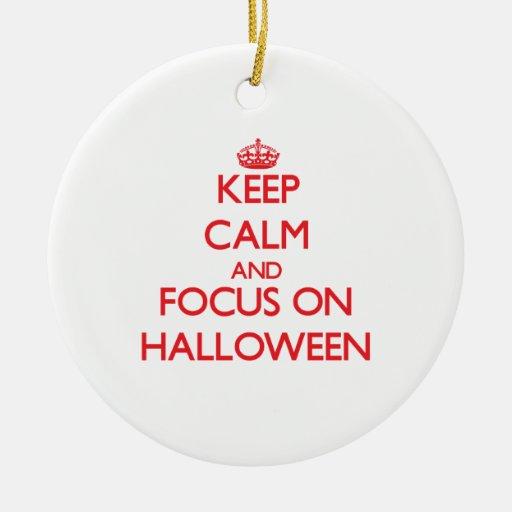 Guarde la calma y el foco el Halloween Ornamento Para Reyes Magos