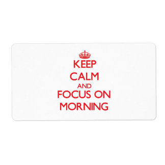 Guarde la calma y el foco el mañana etiqueta de envío