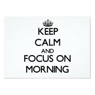 """Guarde la calma y el foco el mañana invitación 5"""" x 7"""""""