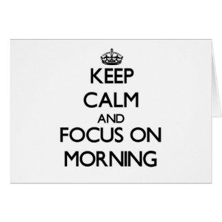 Guarde la calma y el foco el mañana tarjeta pequeña