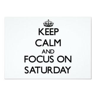 Guarde la calma y el foco el sábado comunicado personalizado