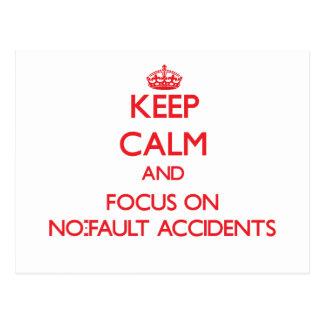 Guarde la calma y el foco en accidentes sin faltas postal