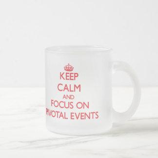Guarde la calma y el foco en acontecimientos girat tazas