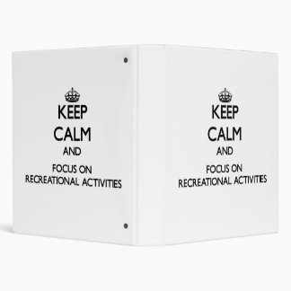 Guarde la calma y el foco en actividades recreativ