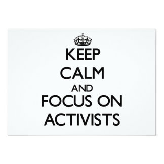 """Guarde la calma y el foco en activistas invitación 5"""" x 7"""""""