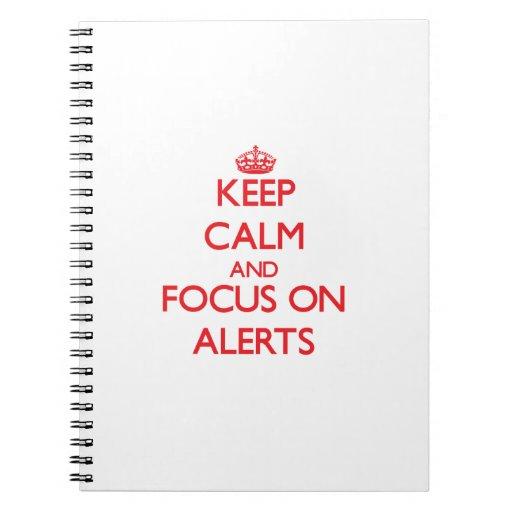 Guarde la calma y el foco en ALARMAS Libro De Apuntes Con Espiral