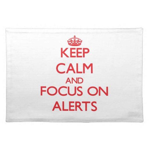 Guarde la calma y el foco en ALARMAS Manteles