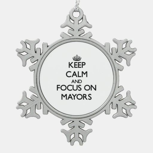 Guarde la calma y el foco en alcaldes adorno de peltre en forma de copo de nieve