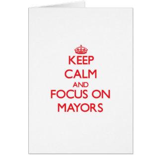 Guarde la calma y el foco en alcaldes felicitacion