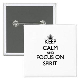 Guarde la calma y el foco en alcohol pin