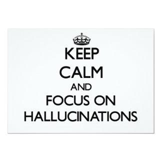 Guarde la calma y el foco en alucinaciones invitación