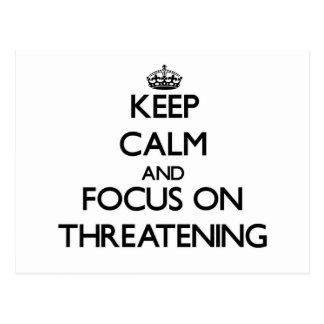 Guarde la calma y el foco en amenazar postales