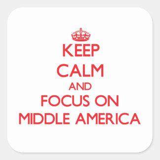 Guarde la calma y el foco en América media Pegatinas Cuadradases