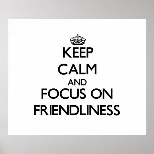 Guarde la calma y el foco en amistad