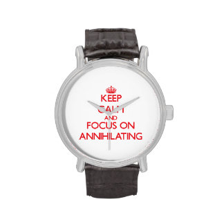 Guarde la calma y el foco en ANIQUILAR Reloj