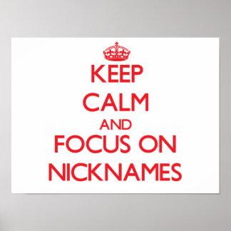 Guarde la calma y el foco en apodos posters