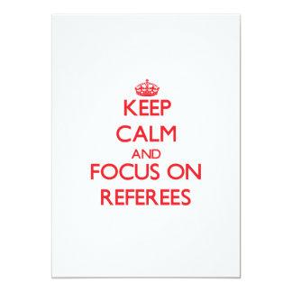 Guarde la calma y el foco en árbitros invitación