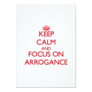 Guarde la calma y el foco en ARROGANCIA Invitacion Personal