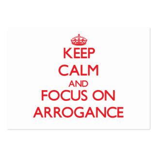 Guarde la calma y el foco en ARROGANCIA Tarjetas De Negocios