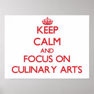 Guarde la calma y el foco en artes culinarios póster