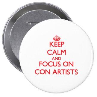 Guarde la calma y el foco en artistas de estafa pins