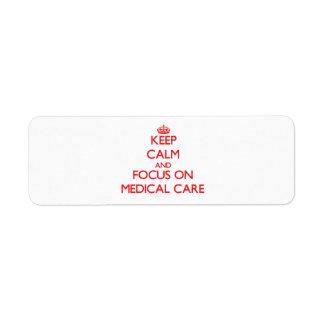 Guarde la calma y el foco en asistencia médica etiquetas de remite