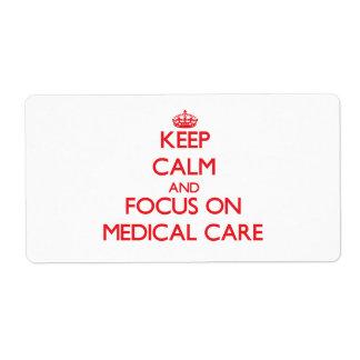 Guarde la calma y el foco en asistencia médica etiqueta de envío