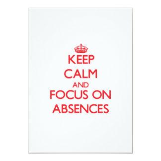 Guarde la calma y el foco en AUSENCIAS Anuncios Personalizados