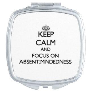 Guarde la calma y el foco en Ausente-Mindedness Espejos Compactos