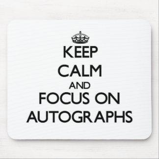 Guarde la calma y el foco en autógrafos mousepads