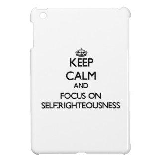 Guarde la calma y el foco en autosuficiencia