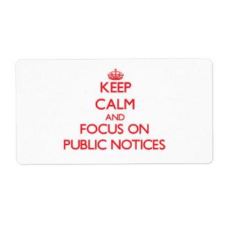 Guarde la calma y el foco en avisos públicos etiquetas de envío