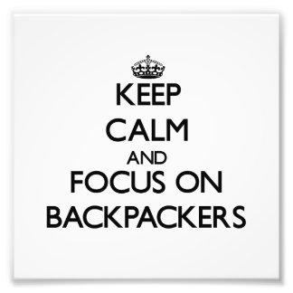Guarde la calma y el foco en Backpackers Impresiones Fotográficas