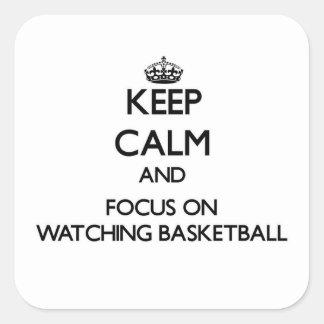 Guarde la calma y el foco en baloncesto de pegatina cuadrada