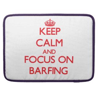 Guarde la calma y el foco en Barfing Fundas Macbook Pro
