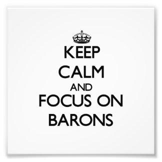 Guarde la calma y el foco en barones fotos