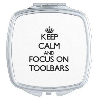 Guarde la calma y el foco en barras de herramienta espejos maquillaje
