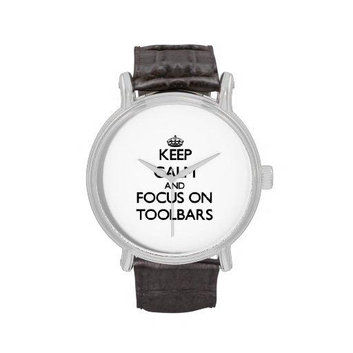 Guarde la calma y el foco en barras de herramienta relojes de pulsera