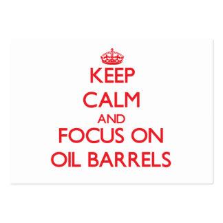 Guarde la calma y el foco en barriles de aceite