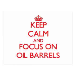 guarde la calma Y EL FOCO EN barriles de aceite Postales