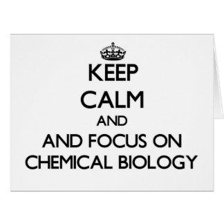 Guarde la calma y el foco en biología química tarjetón
