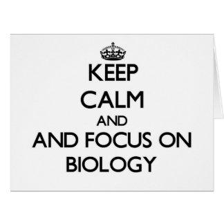 Guarde la calma y el foco en biología felicitaciones