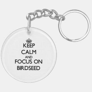 Guarde la calma y el foco en Birdseed Llavero Redondo Acrílico A Doble Cara
