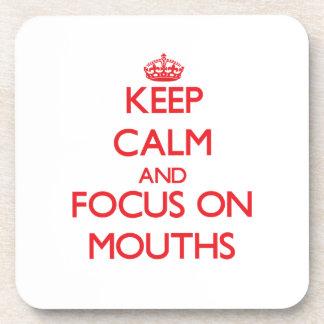 Guarde la calma y el foco en bocas